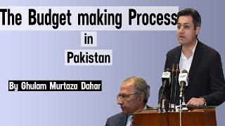Budget Making Process in Pakistan