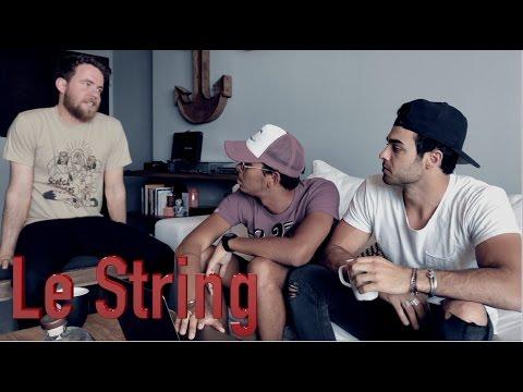 Le  String X Julien Marlon & Tim Fox