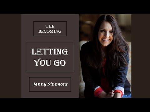 Jenny Simmons - Letting You Go (Lyrics) - YouTube
