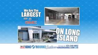 King O'Rourke GMC Trucks - Long Island's Largest GMC, Buick & Cadillac Dealer