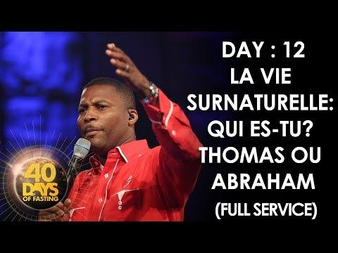 Pasteur Grégory Toussaint | 40 DAY FAST - 12ème Jour | Qui es-tu? Thomas ou Abraham | TG