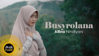 Alfina Nindiyani - Busyrolana (Cover Music Video)