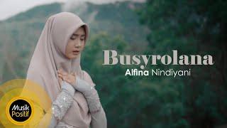 Download Alfina Nindiyani - Busyrolana (Cover Music Video)