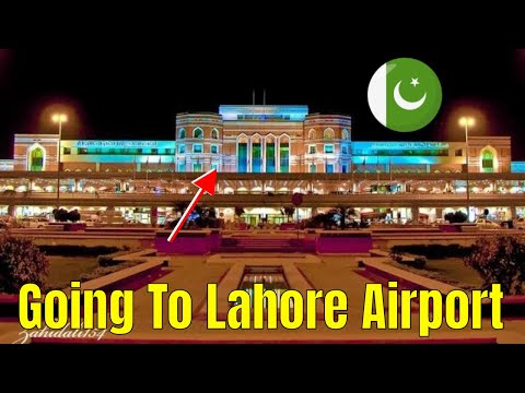 Going to Lahore Airport