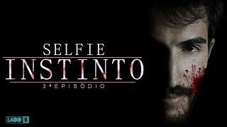 Selfie:  Instinto (3º episódio)