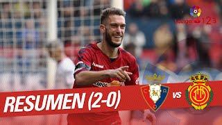 Resumen de CA Osasuna vs RCD Mallorca (2-0)