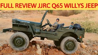 FULL REVIEW - JJRC Q65 WILLYS JEEP - UNBOX,TEST RUN - 1/10 SCALE MILITARY TRUCK $40   RC WITH POPEYE