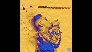 MillionDolla - Breakkkkkkk