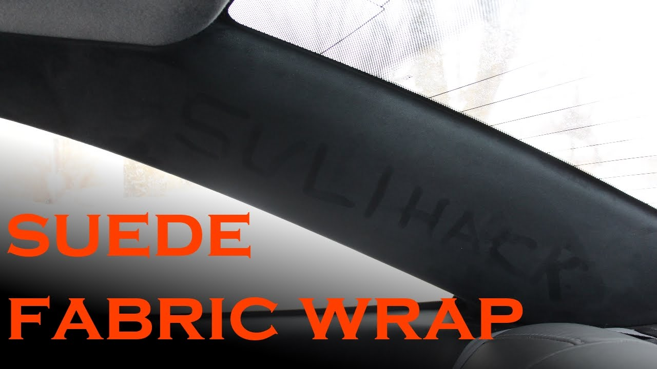 Suede Pillar Interior Fabric Wrap Youtube
