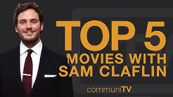 TOP 5: Sam Claflin Movies | Trailer