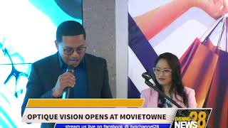 OPTIQUE VISION OPENS AT MOVIETOWNE