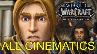 World of Warcraft Battle for Azeroth All Cinematics in Chronological Order (Up to 8.3)