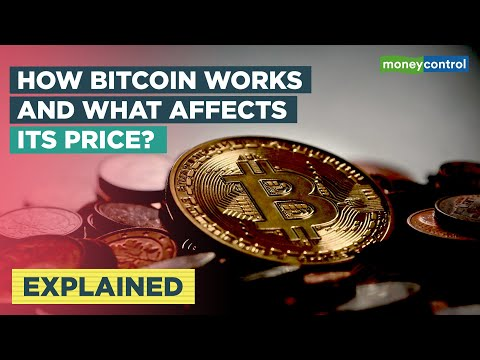 How Bitcoin Works And What Affects Its Price? | Explained