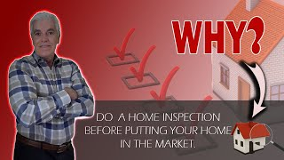 Should You Do a Home Inspection Prior to Putting Your Home On the Market?