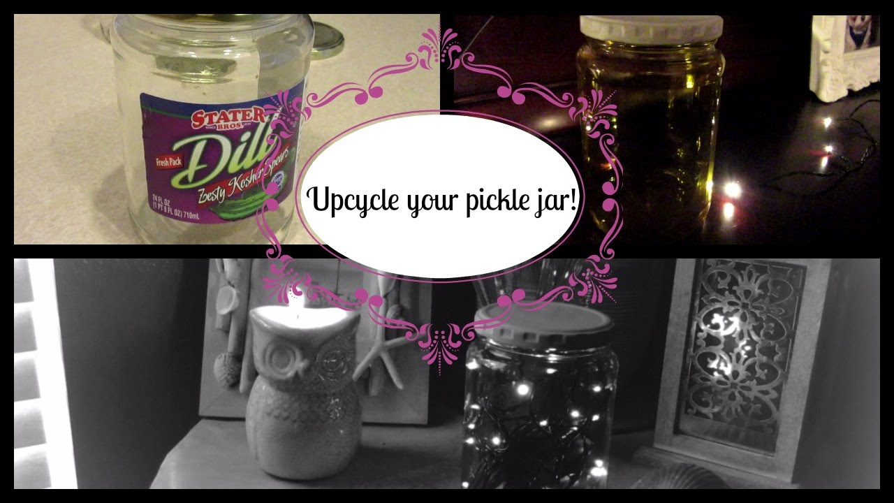 Diy Upcycle Reuse Pickle Jars Youtube
