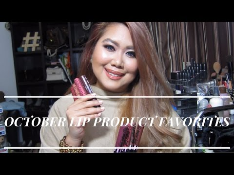 October Lip Product Favorites | Trina Lorenzana