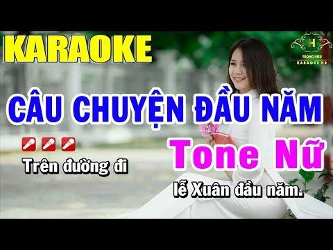 Karaoke Câu Chuyện Đầu Năm Tone Nữ Nhạc Sống | Trọng Hiếu