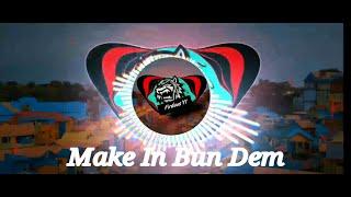 Download lagu DJ SLOW SKRILLEX - MAKE IT BUN DEM