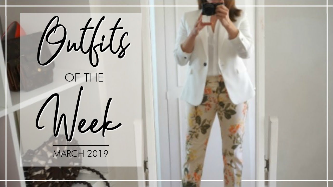 [VIDEO] - OUTFITS OF THE WEEK - March | Fashion Over 40 2