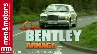 Top 10 Luxury Cars 2002: Bentley Arnage