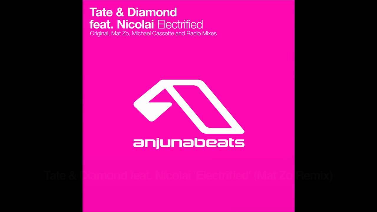 Tate & Diamond feat. Nicolai - Electrified (Mat Zo Remix)