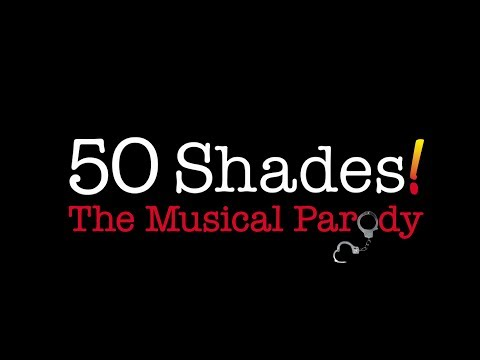 50 Shades! The Musical - Sizzle Reel