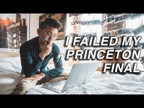 I Failed My Princeton Final    - YouTube