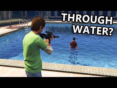 GTA V - Can you kill enemy through water, bush, cellphone...?