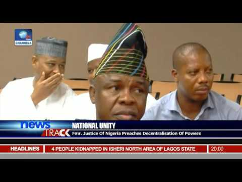 National Unity: Fmr Justice Of Nigeria Preaches Decentralisation Of Powers