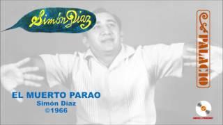 "Simon Diaz & Hugo Blanco ǁ ""El Muerto Parao"" ǁ ©1966"