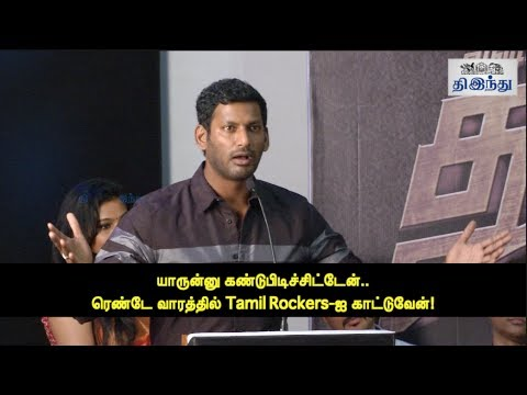 """"""" I found out you, Tamil Rockers.. Will take action in two weeks"""" : Vishal 