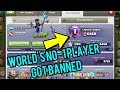 Coc OMG THE WORLD'S TOP PLAYER GOT BANNED..