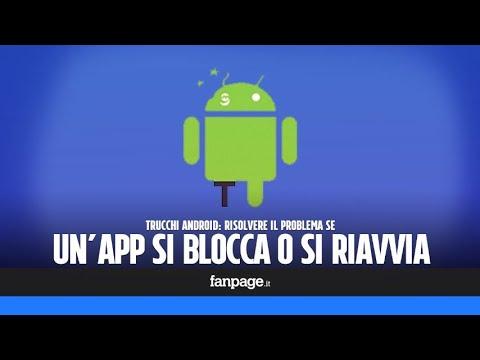 Un'app Android Si Blocca? Ecco Come Risolvere Il Problema Senza Disinstallarla