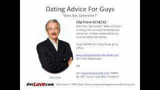 Dating Advice For Guys: Does Doc Generalize?