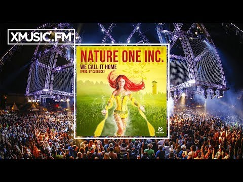 NATURE ONE INC. - We Call It Home (Extended Mix)