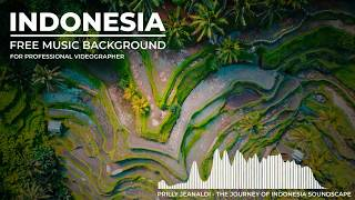 [Free Copyright Cinematic Music] Soundscape#01 - The Journey of Indonesia Soundscape