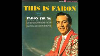 Faron Young -  A Place for Girls Like You