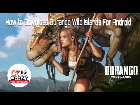 How To Download Durango Wild Islands For Android