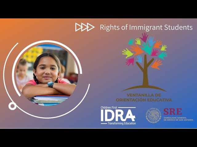 Rights of Immigrant Students in PreK-12 Schools - IDRA VOE Webinar