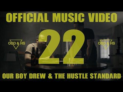 Our Boy Drew & The Hustle Standard :: 22 ::