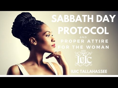 The Israelites: Sabbath Day Protocol And Proper Attire For The Woman