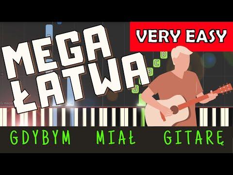 🎹 Gdybym miał gitarę - Piano Tutorial (MEGA ŁATWA wersja) 🎹
