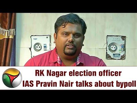 RK Nagar By-Polls Election Officer IAS Pravin Nair Reveals Candidates List | PRESS MEET