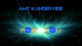 AmY & UnderVibe - For you ( Prod. by UnderVibe ) YouTube Videos
