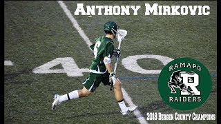 Anthony Mirkovic (Class of 2019) Spring Lacrosse Highlights 2018