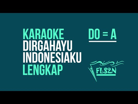 dirgahayu-indonesiaku-karaoke-lengkap---nada-dasar-do-=a