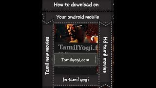How to download HD new movies on tamilyogi.com on your android mobile phones very fast and easy way