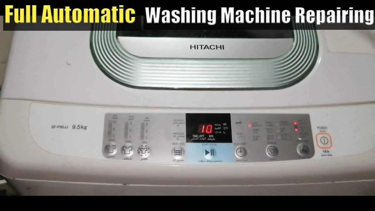 Fully Automatic Washing Machine Repair Hitachi Washing Machine Drain Problem Repairing Urdu Hindi Youtube