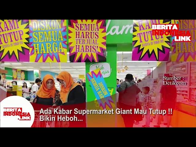 Ada kabar Supermarket Giant akan tutup!!