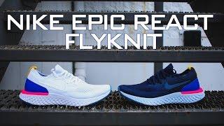 de9406715a9fb Nike Epic React Flyknit Review ...